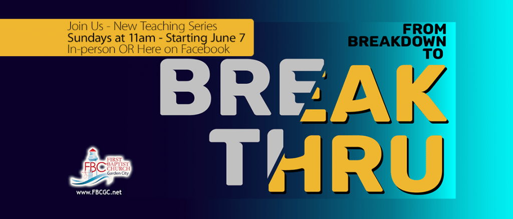 New Series - From Breakdown to BreakThru
