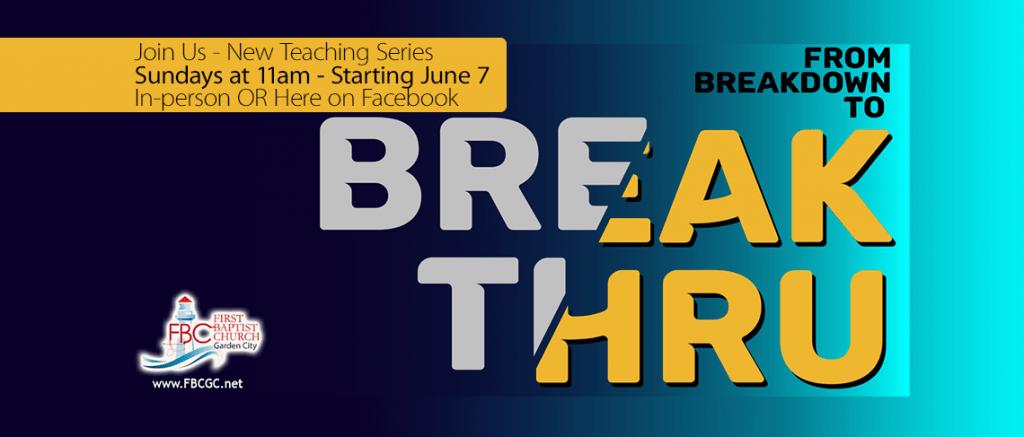 New Series - From Breakdown to BreakThru