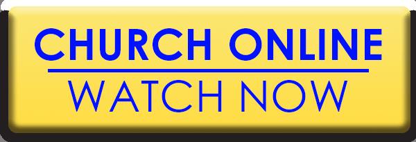 Church Online | Watch Now